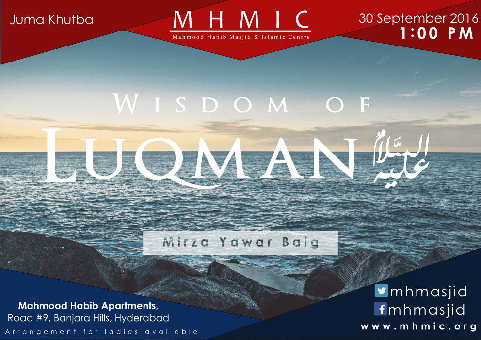 Juma Khutba - Wisdom of Luqman(A.S) - Part 10 by Mirza Yawar Baig at Mahmood Habib Masjid and Islamic Centre, Banjara Hills, Hyderabad