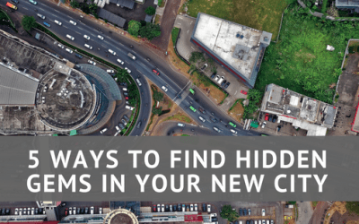5 Ways to Find Hidden Gems in Your New City