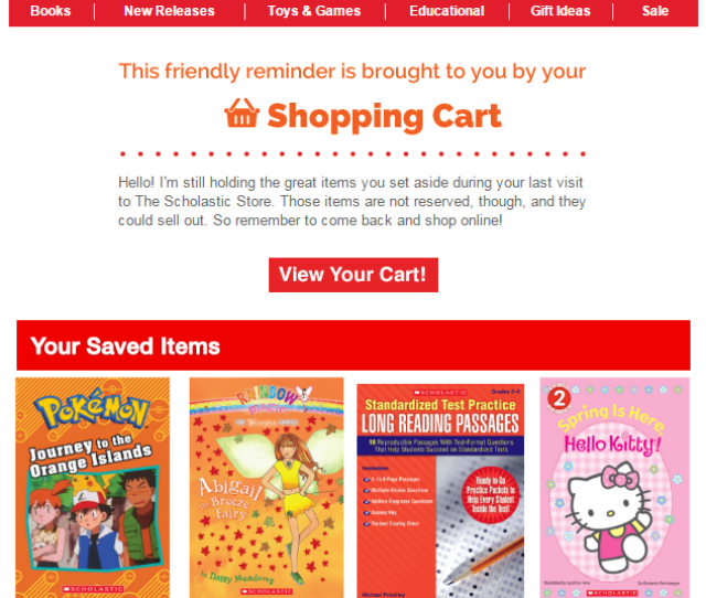 Heres An Example Of Scholastic Using Movable Inks Behavioral Expansion Stories In Their Cart Abandonment Email You Can Read More About Their Campaign