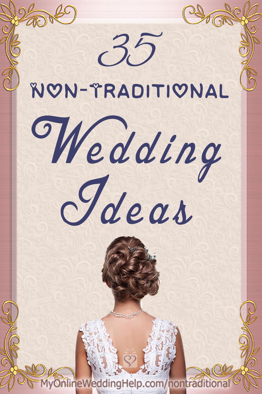 Untraditional Wedding Ideas