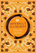 Historical Fiction :  Imperfect Alchemist