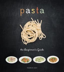 Pasta, the Beginner's Guide