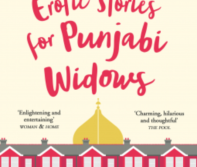Erotic Stories For Punjabi Widows Balli Kaur Jaswal 9780008209919 Netgalley