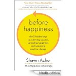 Before Happiness de Shawn Achor