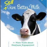 Contented Cows Still Give Better Milk