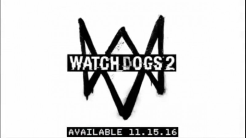 [Update] Leaked Ad Confirms Watch Dogs 2 November 15