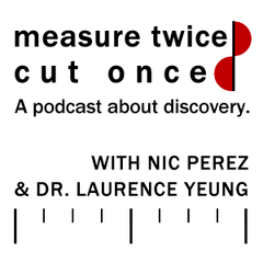 PRX » Series » Measure Twice, Cut Once
