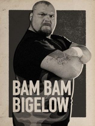 BAM BAM BIGELOW