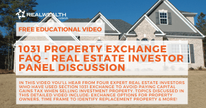 Video - Investor Panel Discussion about 1031 Property Exchange FAQ