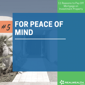 5- For Peace of Mind