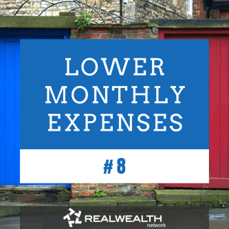 8 Lower Monthly Expenses