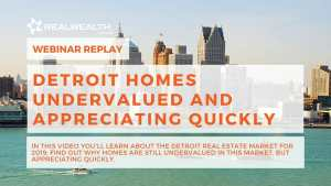 Detroit Real Estate Market Update Webinar: June 2019