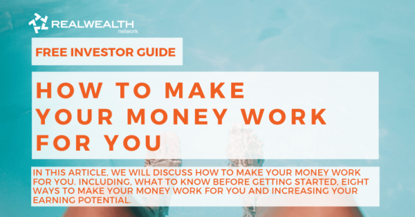 How to Make Your Money Work For You
