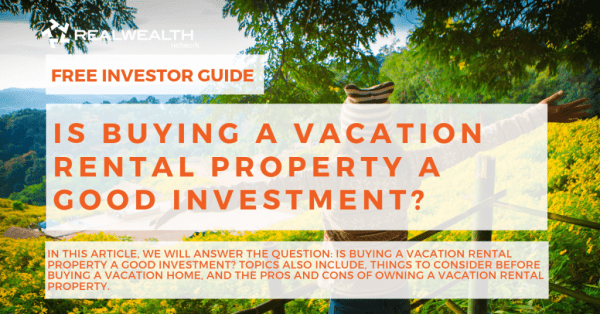 Is-Buying-a-Vacation-Rental-Property-a-Good-Investment