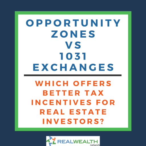 Image Comparing Opportunity Zones vs 1031 Exchanges