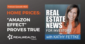"""""""Amazon Effect"""" Proves True, Real Wealth Show Podcast Episode #825"""