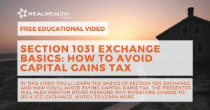 Section 1031 Exchange Basics Video