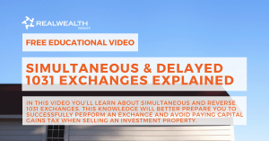 Simultaneous & Reverse 1031 Exchanges Explained Video