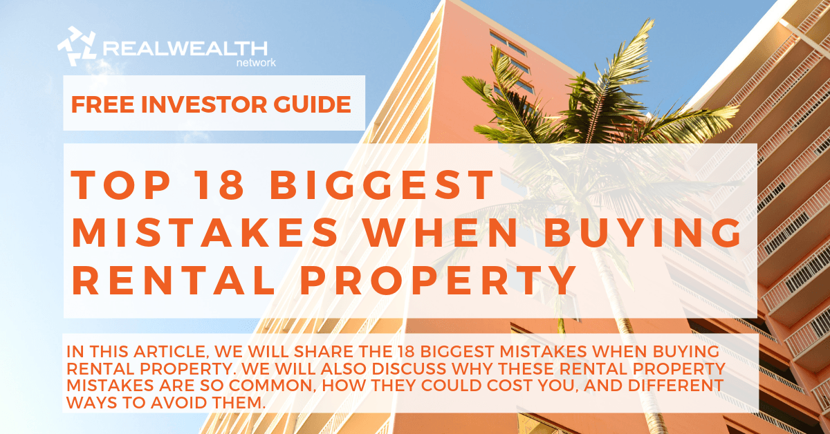 Top 18 Biggest Mistakes When Buying Rental Property [Free Investor Guide]