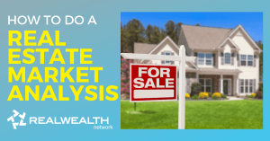 How to Do a Real Estate Market Analysis [Free Investor Guide]