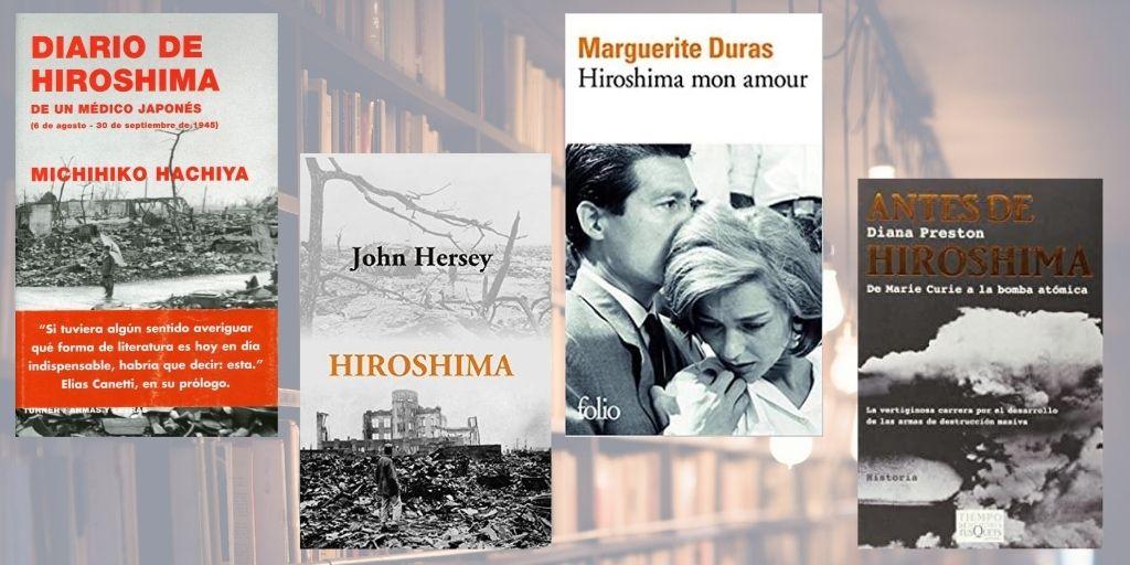 CUATRO LIBROS A PROPÓSITO DEL BOMBARDEO EN HIROSHIMA