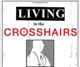 Living in the Crosshairs chronicles anti-abortion violence in America