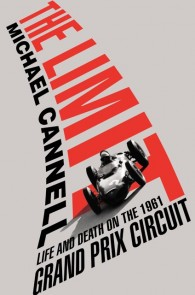 Book Cover The Limit: Life and Death on the 1961 Grand Prix Circuit