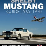 The Definitive Shelby Mustang Guide – Book Review