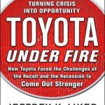 Toyota Under Fire – Book Review