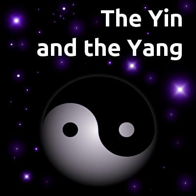The Yin and the Yang