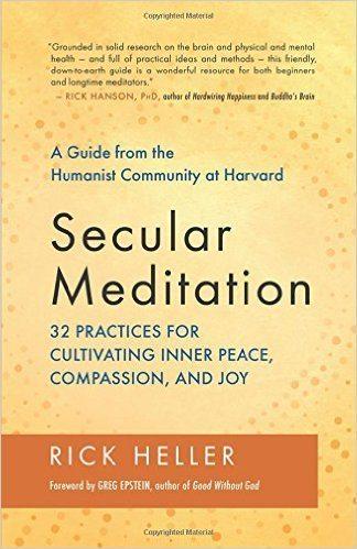 "Book Review: ""Secular Meditation"" by Rick Heller"