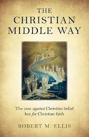 Book Review: The Christian Middle Way, by R. M. Ellis