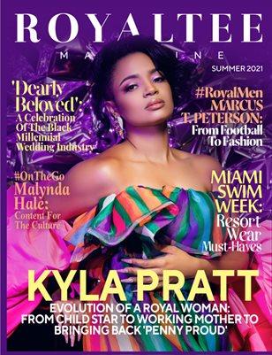 RoyalTee Magazine Summer 2021: Evolution of a Royal Woman Feat. Kyla Pratt