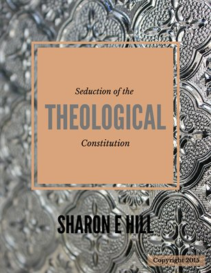 Seduction Of The Theological Constitution