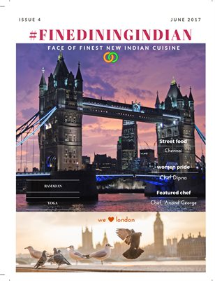Fine Dining Indian Food Magazine June 2017 Issue London