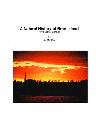A NATURAL HISTORY OF BRIER ISLAND, NS