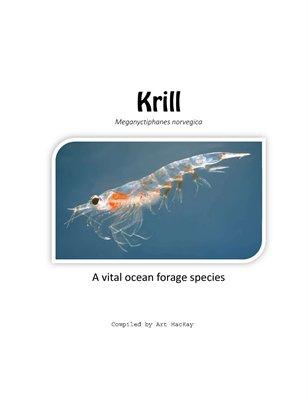 KRILL - A VITAL OCEAN FORAGE SPECIES