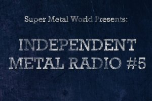 Independent Metal Radio #5