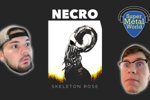 Listening to Skeleton Rose's Necro