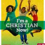 "Revised ""I'm a Christian Now!"" Resource"
