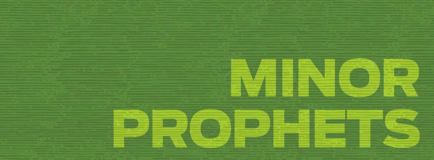 Finding the good news in the Minor Prophets