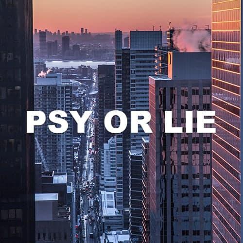 Psy Or Lie