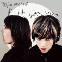 Living Room by Tegan and Sara | This Is My Jam