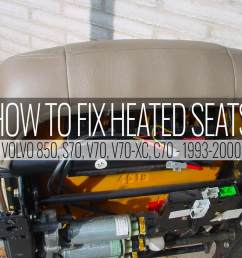 850 heated seat not working here u0027s the fix volvo 850 1996 seat wiring  [ 1280 x 960 Pixel ]