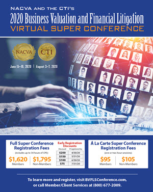 2020 Business Valuation and Financial Virtual Litigation Super Conference