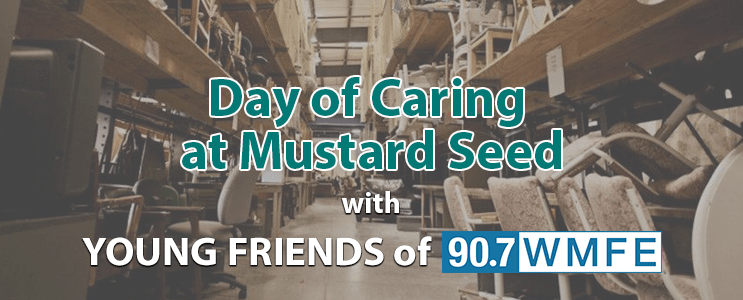 Day of Caring at Mustard Seed with Young Friends of WMFE