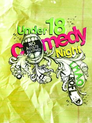 Under 18 Comedy