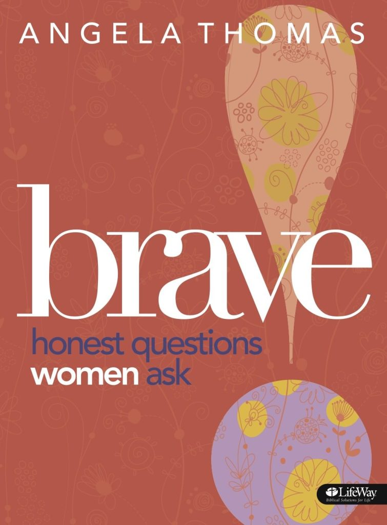BRAVE: Honest Questions Women Ask