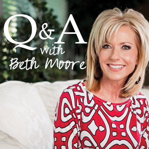 Q&A with Beth Moore [part 3]