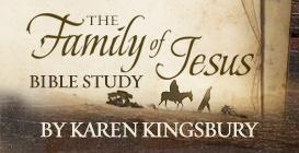 Karen Kingsbury and the Family of Jesus